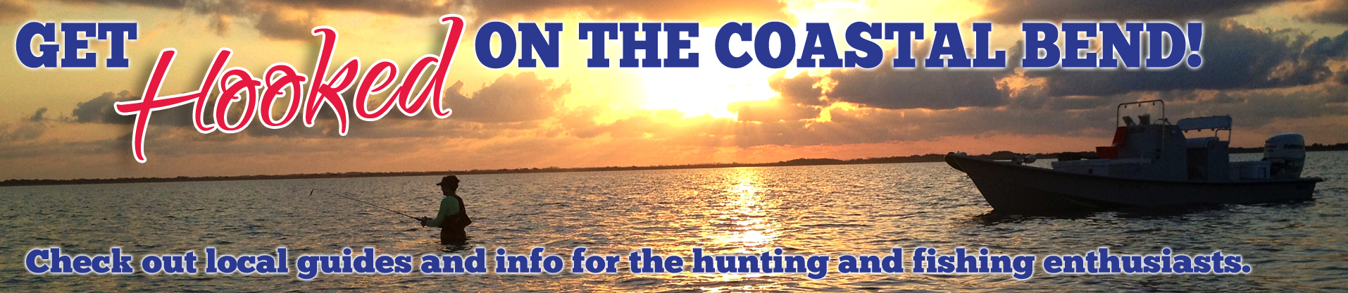 Get Hooked On The Coastal Bend!